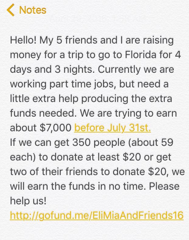 http://gofund.me/EliMiaAndFriends16  It's our senior year guys!!! Please!!