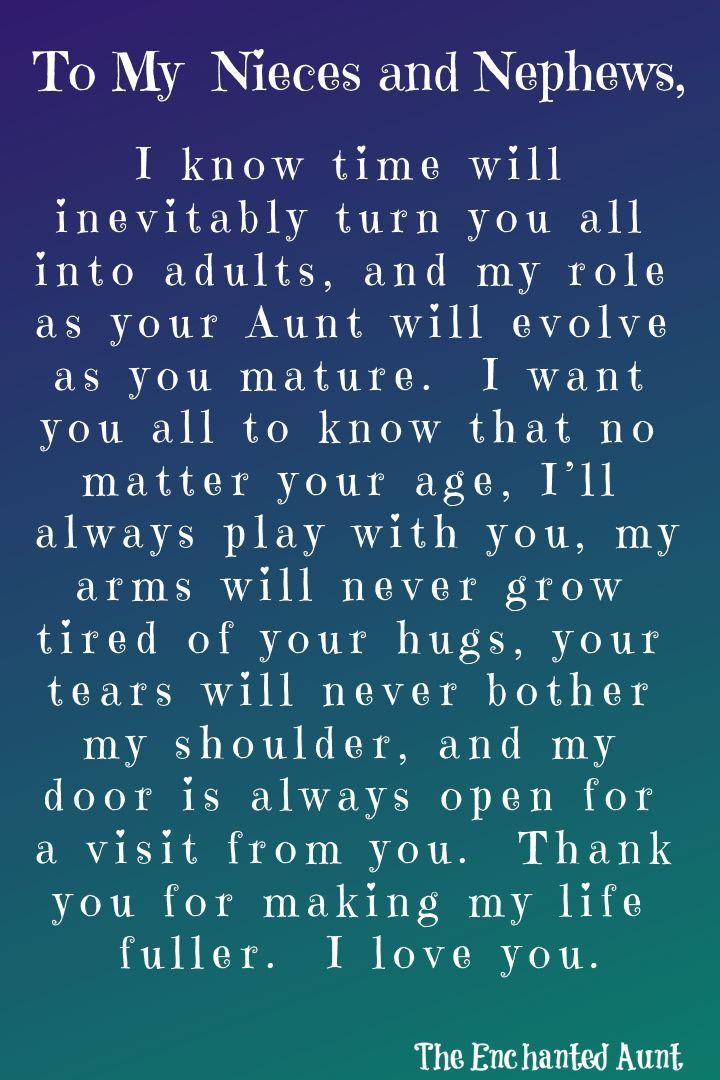 An open letter to my nieces and nephews. My life has