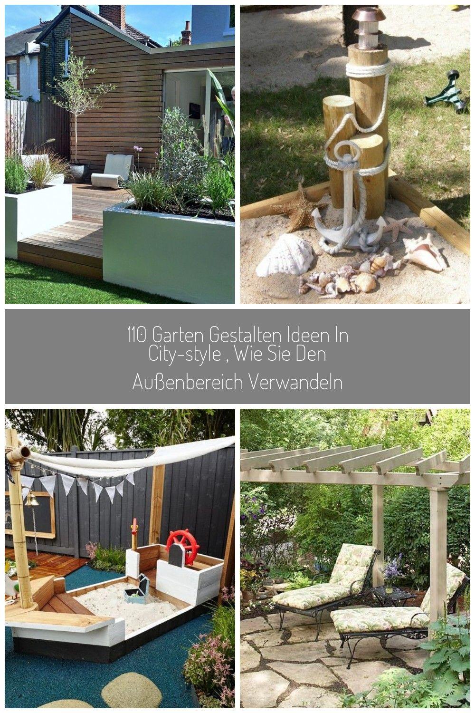 110 Garten Gestalten Ideen In City Style Wie Sie Den Aussenbereich Verwandeln Garten Gestalten 110 Garte Garten Gestalten Ideen Garten Gestalten Garten Ideen