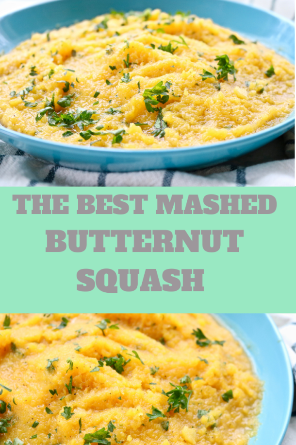 The Best Mashed Butternut Squash Recipe Mashed Butternut