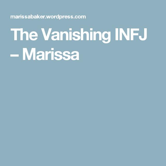 The Vanishing INFJ – Marissa