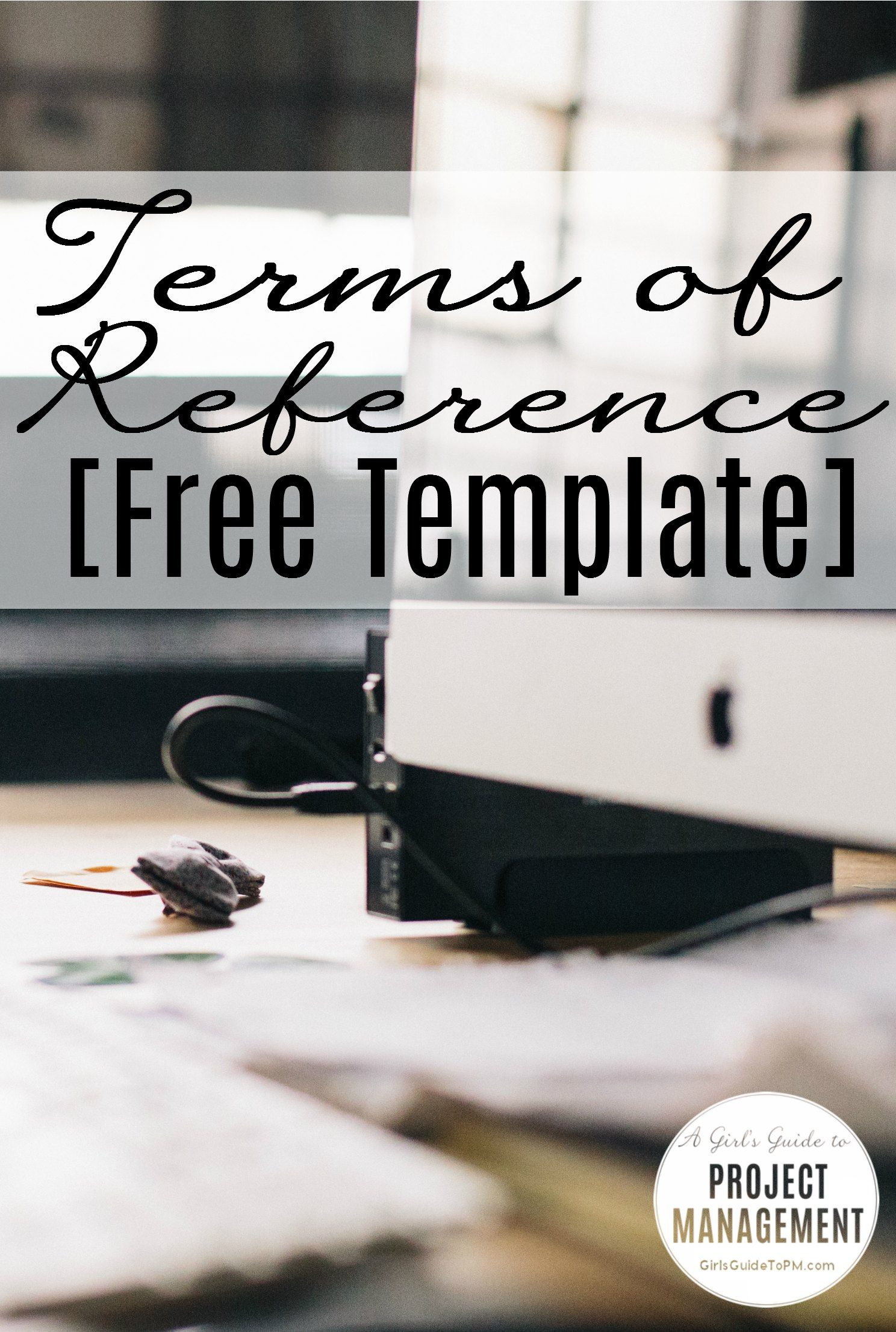 Get a free terms of reference template ideal for specifying what get a free terms of reference template ideal for specifying what needs to get done pronofoot35fo Images