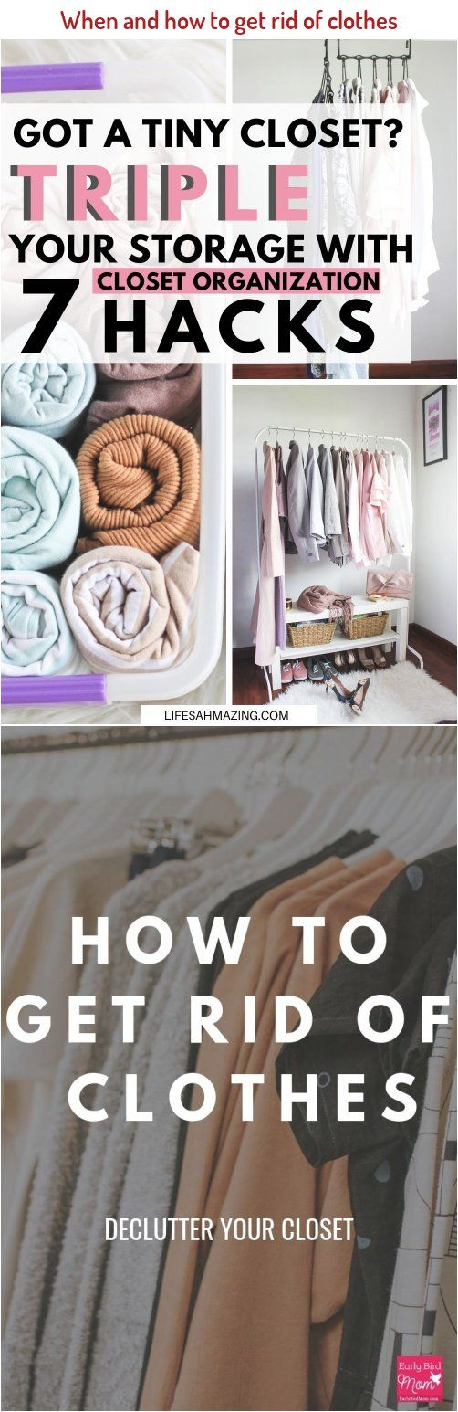 eea16a28d88f2fc1863da095706b9393 - How To Get Rid Of Clothes In Your Closet