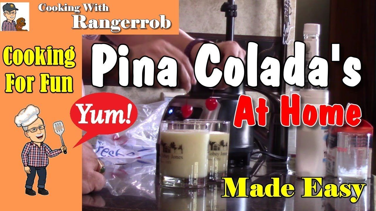 Making Pina Colada Drink Simple Easy Cooking With Rangerrob Pina Colada Drinks Colada Colada Drinks