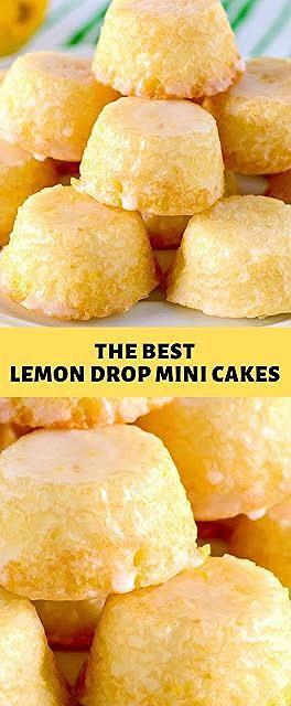 Photo of THE BEST LEMON DROP MINI CAKES
