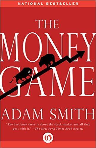 Amazon com: The Money Game eBook: Adam Smith: Kindle Store | Books