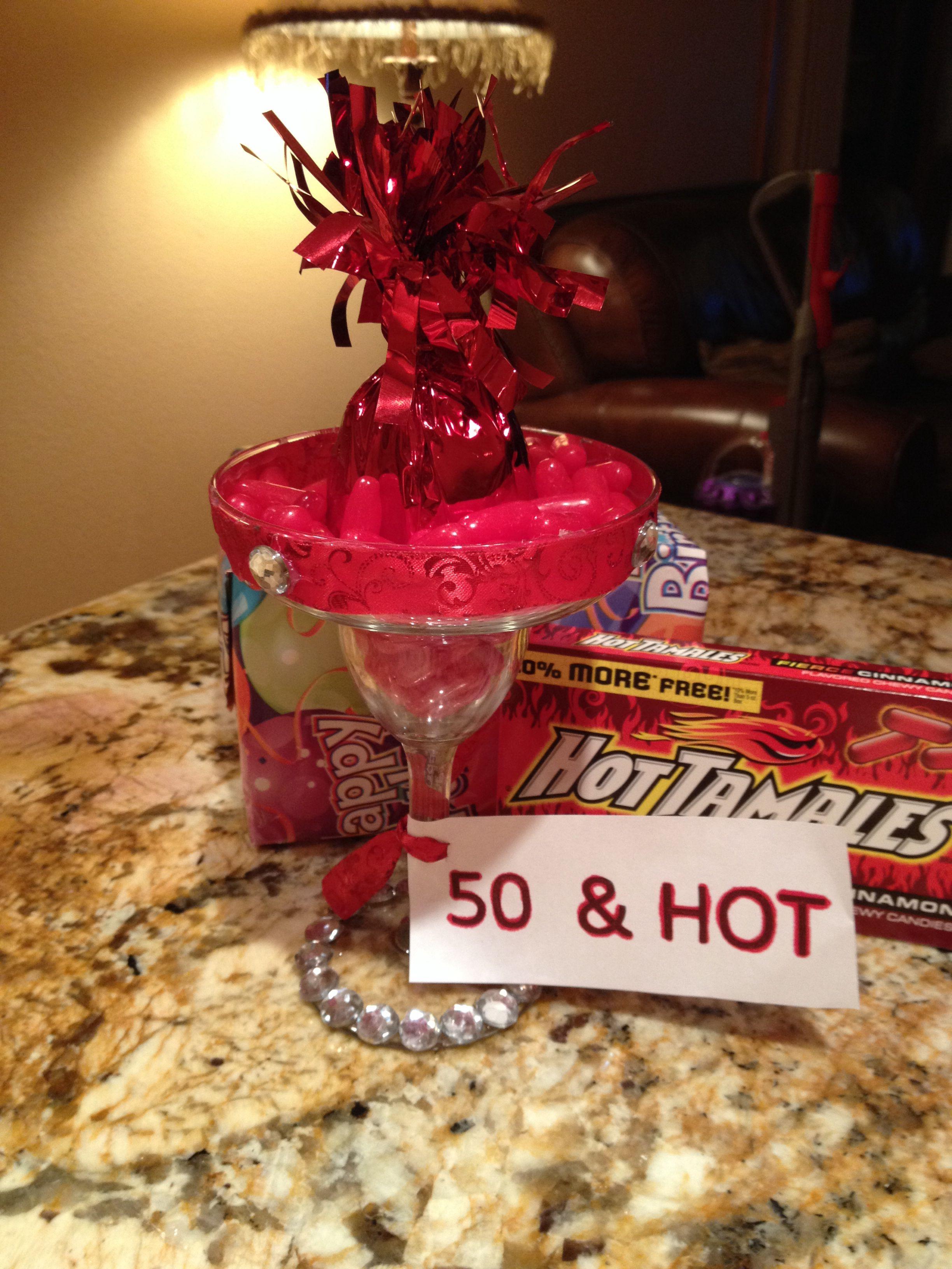 50th birthday gift idea! Drinking glass + hot tamales