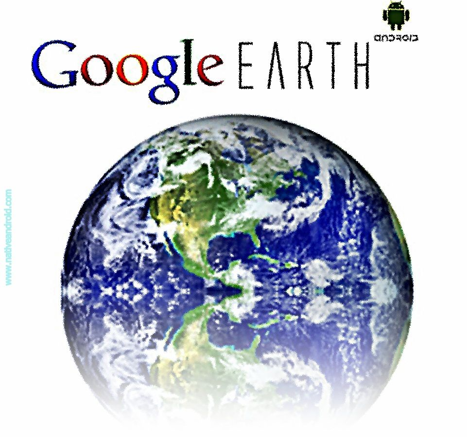 Google Earth Android App Android technology, Google
