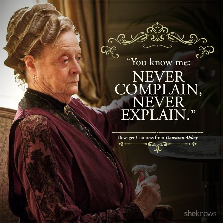 famous dowager quotes