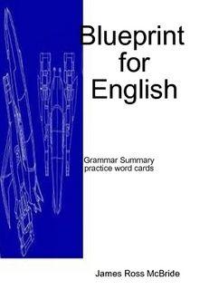 Blueprint to english grammar summary ebook is a 96 page cheat sheet blueprint to english grammar summary ebook is a 96 page cheat sheet with english grammar rules malvernweather Images