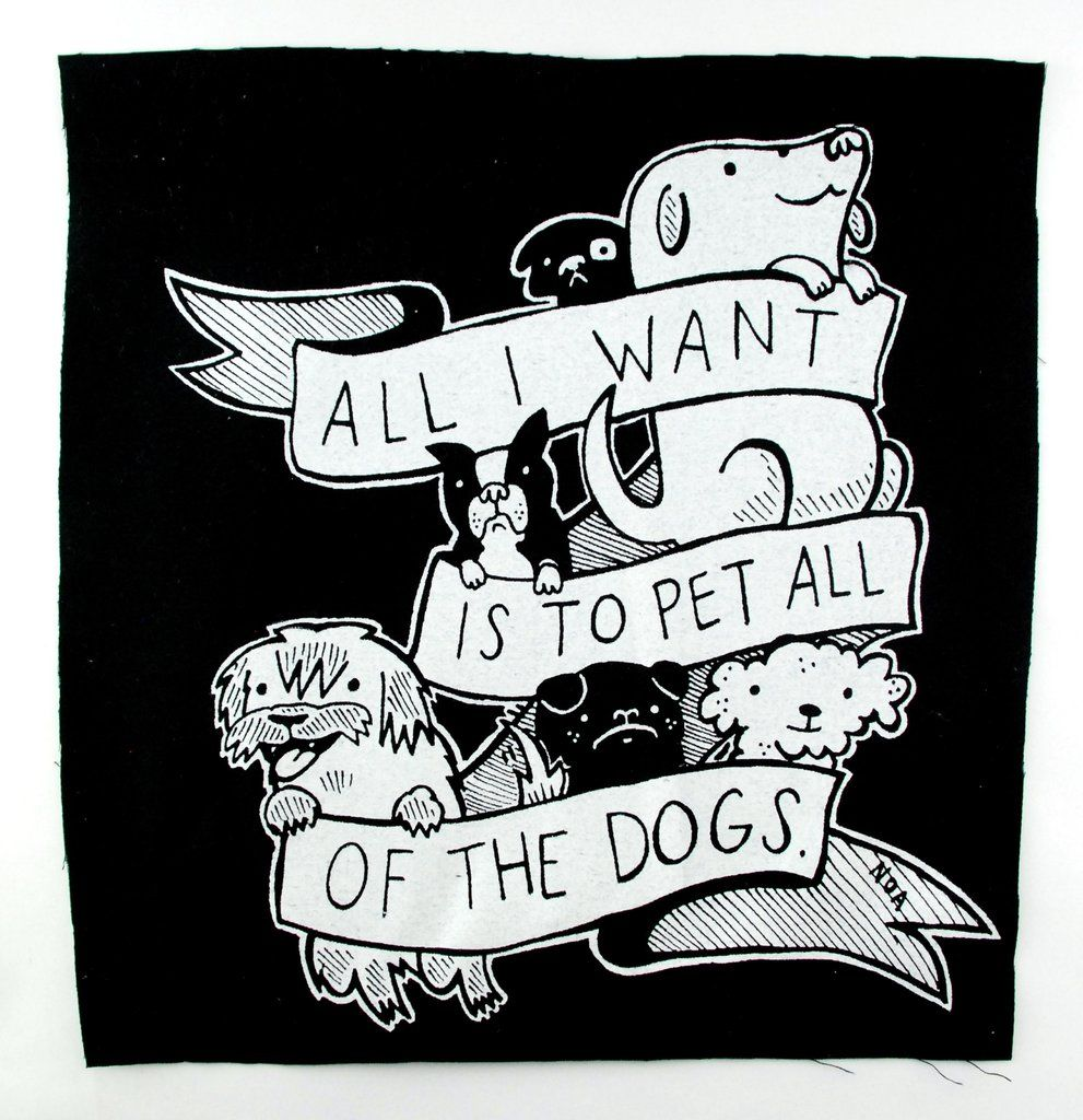 Back Patch All I Want Is To Pet All Of The Dogs Pets Dog Patch