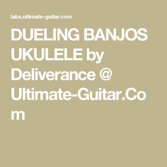 Dueling Banjos Ukulele By Deliverance Ultimate Guitar