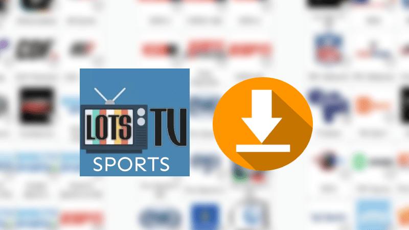 descargar lots tv sports apk android pc smart tv ios