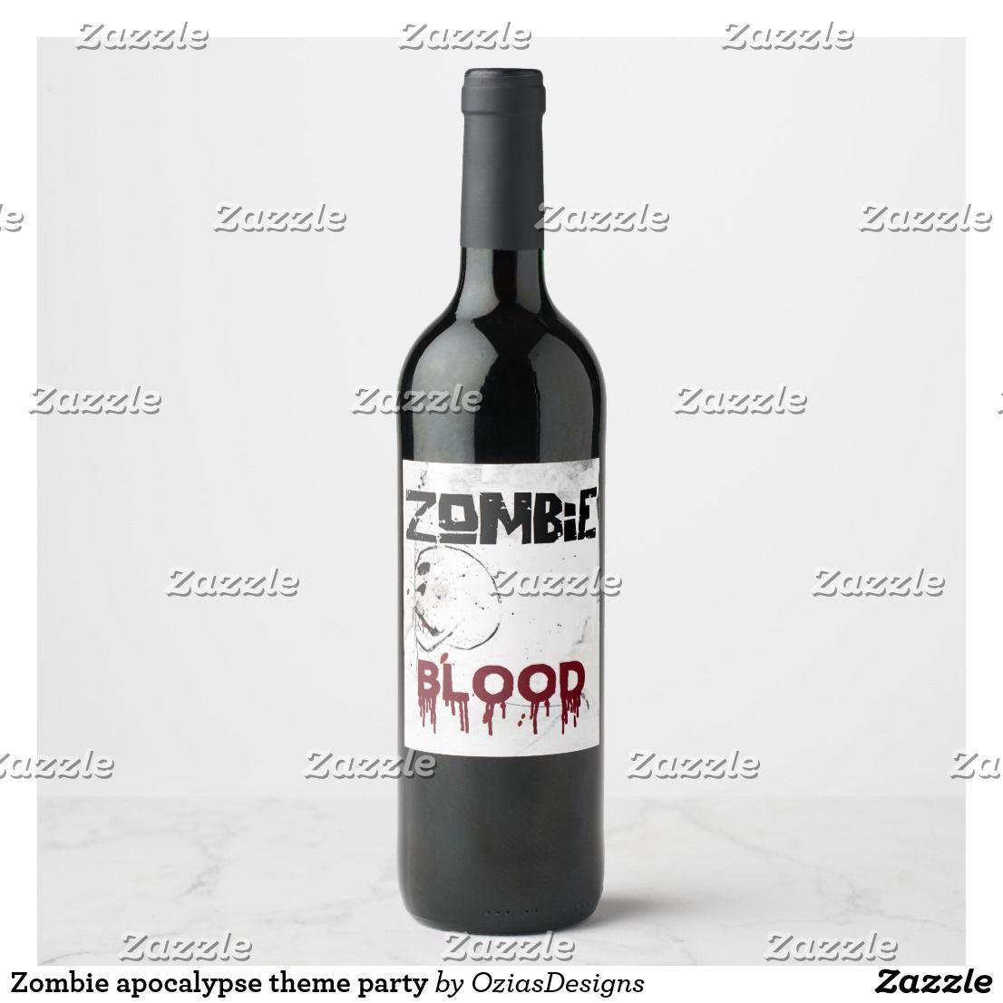 Zombie apocalypse theme party wine label | Zazzle.com #zombieapocalypseparty