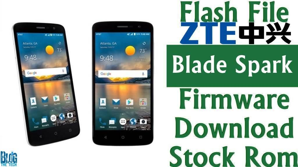 Flash File] ZTE Blade Spark Z971 Firmware Download [Stock