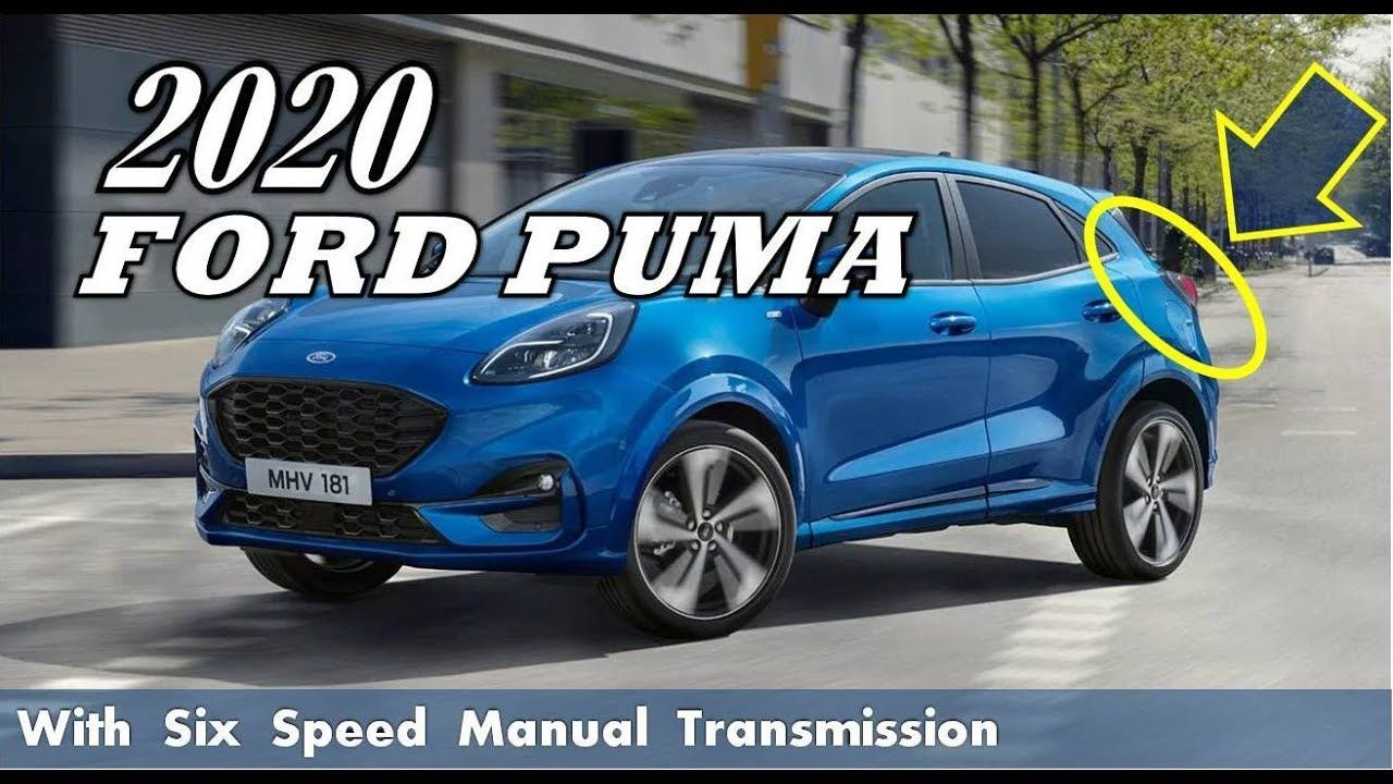Hot News 2020 Ford Puma Suv Has Cute Loo Ford Puma Ford