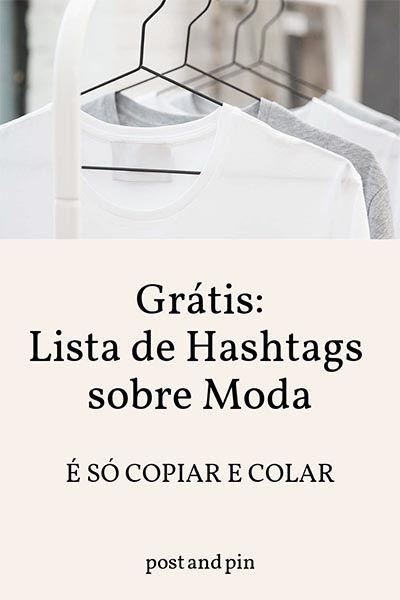 Hashtags Sobre Moda As Melhores Hashtags Para O Instagram Lojas