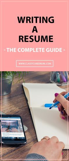 Writing a Resume - The Complete Guide What you think, Dream job - complete resume