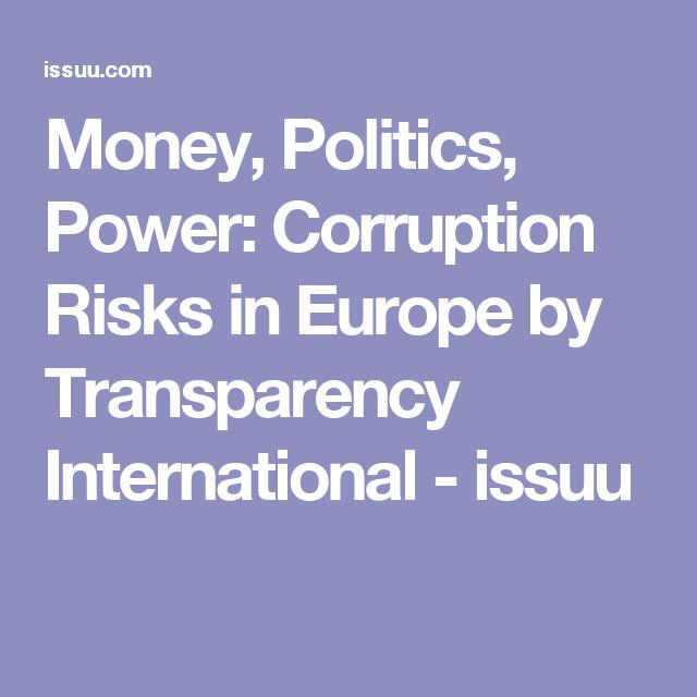 Money, Politics, Power: Corruption Risks in Europe | Pinterest ...