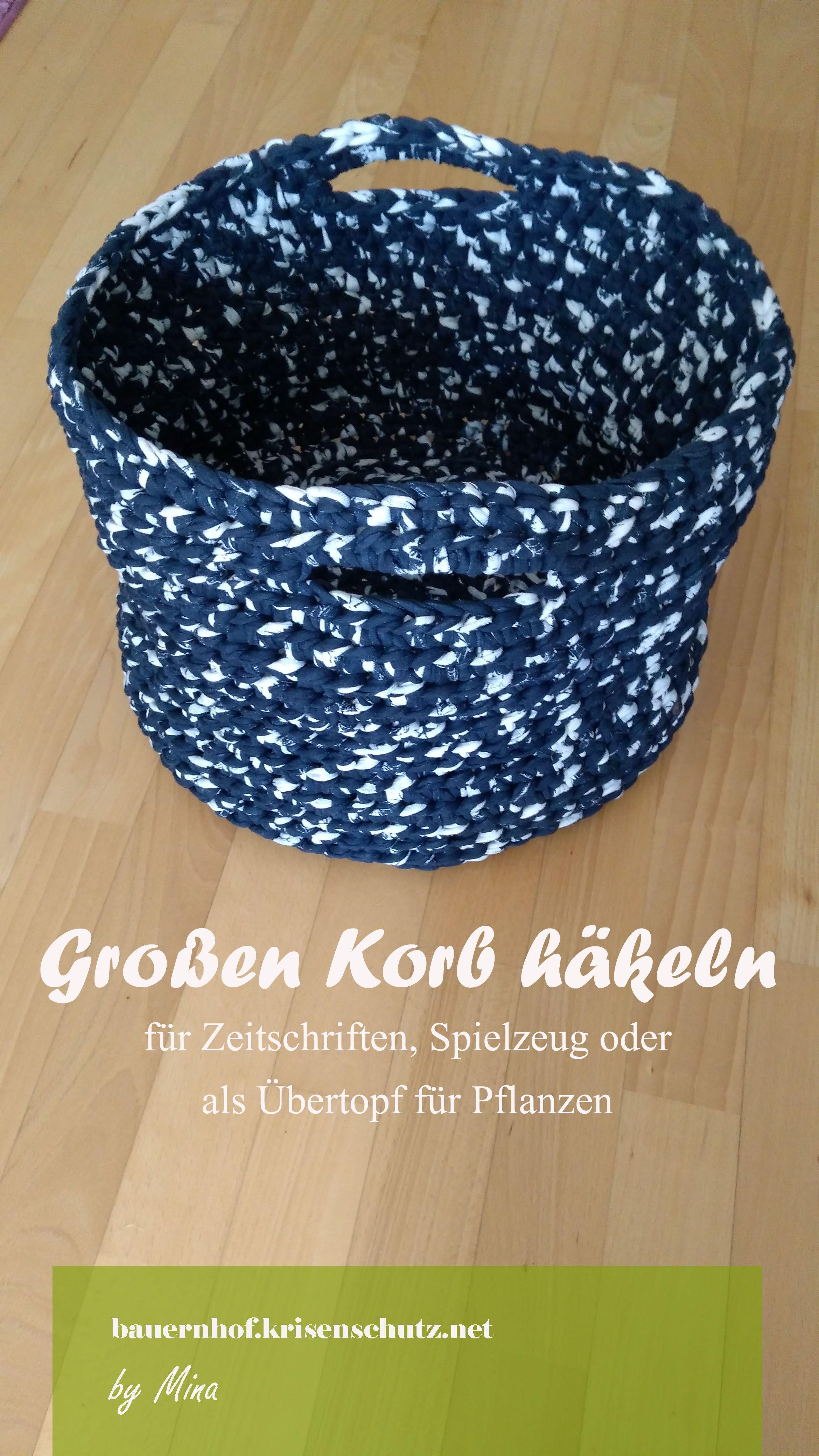 Anleitung Korb Aus Textilgarn Häkeln Textilgarn Diy