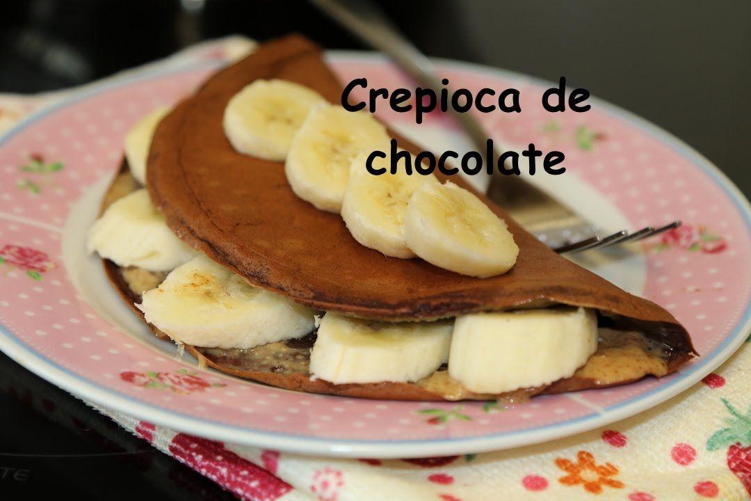 CREPIOCA DE CHOCOLATE