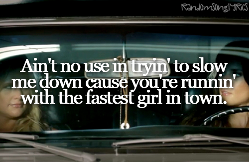 Fastest Girl in Town. Miranda Lambert