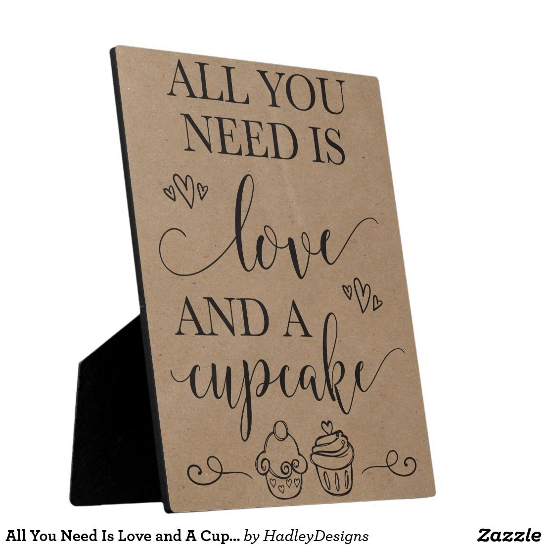 Download All You Need Is Love and A Cupcake Wedding Sign Plaque ...