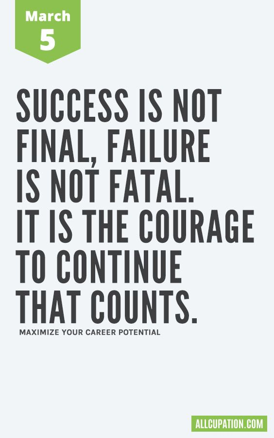 Daily Inspiration (March 5) Success is not final, failure