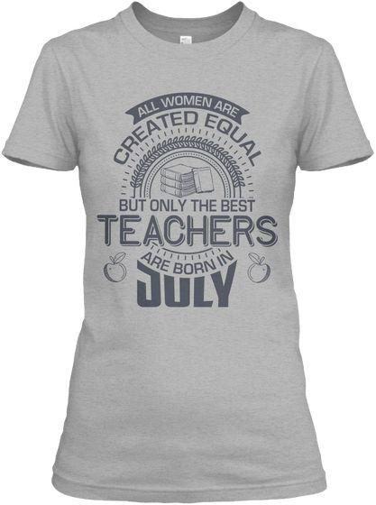 0b6d83675 Best Teachers Are Born In July Women Tee Sport Grey Women's T-Shirt Front