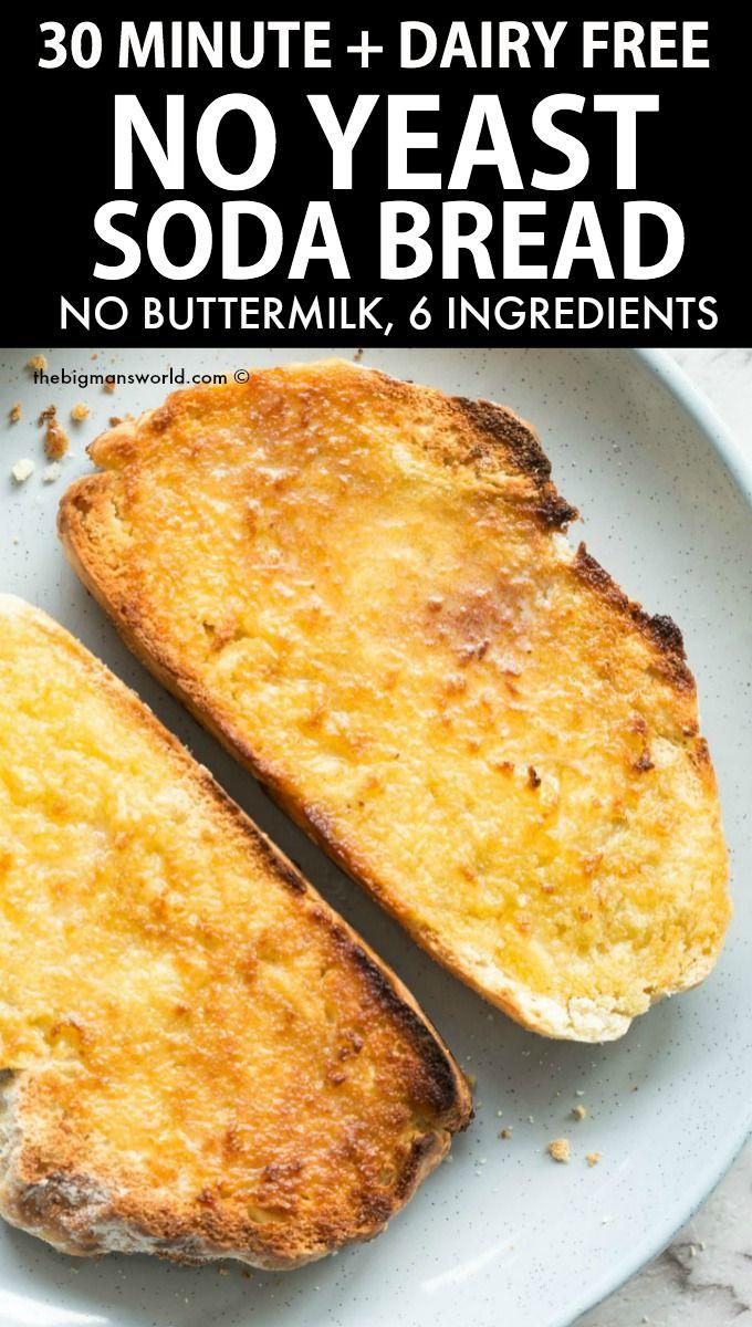 Easy No Yeast Bread (NO dairy!) - The Big Man's World ...