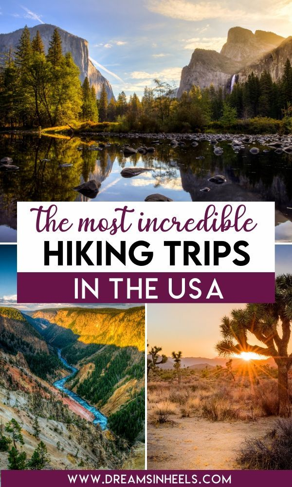 The Most Incredible Hiking Trips in The USA!
