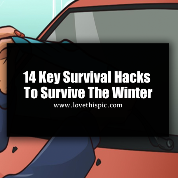 14 Key Survival Hacks To Survive The Winter #wintersurvivalsupplies Rather than feeling like you're just responding to what winter sends your way, you can actually get ahead. Below are 14 great winter survival hacks that can take the sting out of inclement weather. #wintersurvivalsupplies 14 Key Survival Hacks To Survive The Winter #wintersurvivalsupplies Rather than feeling like you're just responding to what winter sends your way, you can actually get ahead. Below are 14 great winter survival #wintersurvivalsupplies