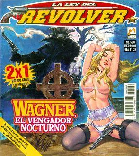 ¡Historietas Perversas!: La Ley Del Revolver, No. 568