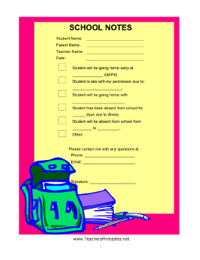 This brightly colored school printable is free to print and use by school staff, teachers or parents. It has options that can be checked off, such as notification that the student will be absent, late, or leaving school early. Sections are provided for explanations. Free to download and print
