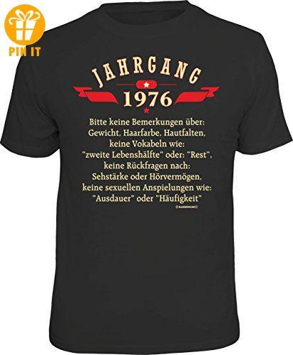 Das Geschenk-T-Shirt zum 40. Geburtstag: Jahrgang 1976 - keine Bemerkungen über: Gewicht, Haarfarbe, Hautfalten, ... Größe XL - T-Shirts mit Spruch | Lustige und coole T-Shirts | Funny T-Shirts (*Partner-Link)