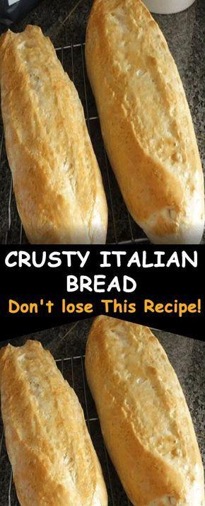 CRUSTY ITALIAN BREAD in 2020   Bread recipes homemade ...