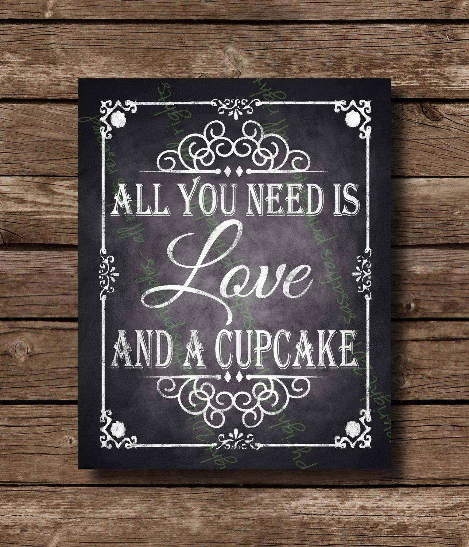 Wedding Chalkboard Ideas: All You Need Is Love And A Cupcake Chalkboard Wedding Sign