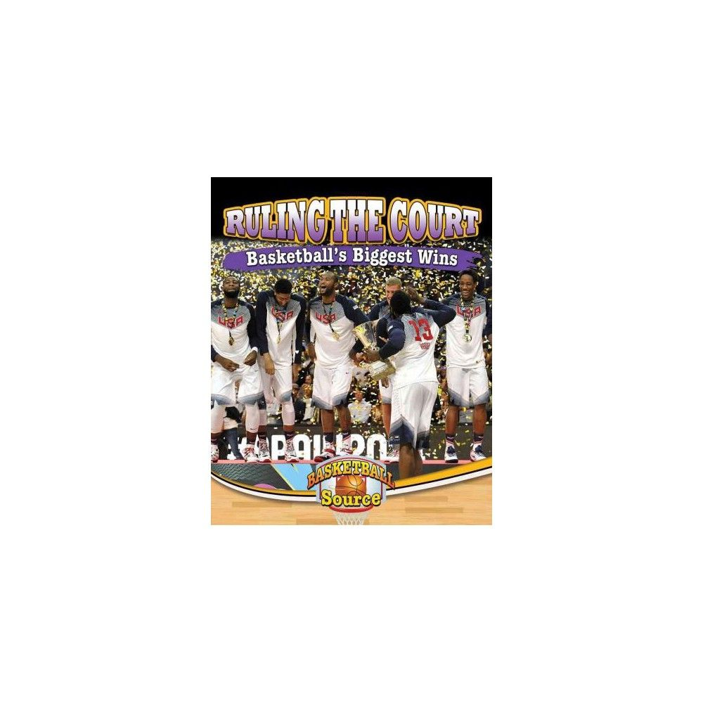 Ruling the Court : Basketball's Biggest Wins (Paperback) (Jaime Winters)