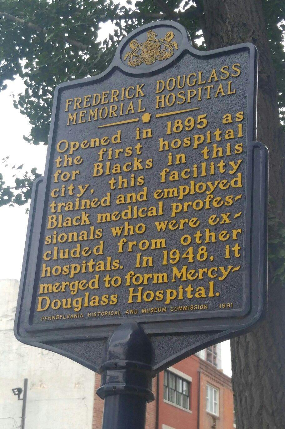 Frederick douglass memorial hospital this marker is