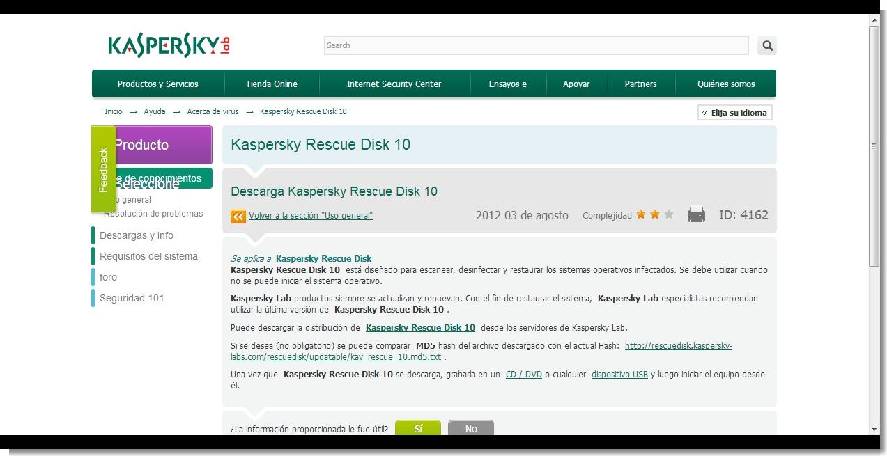 Kaspersky Rescue Disk 10  está diseñado para escanear, desinfectar y restaurar los sistemas operativos infectados. Se debe utilizar cuando no se puede iniciar el sistema operativo.