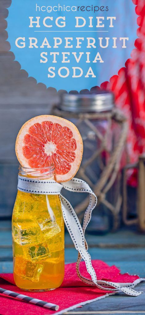 P2 hCG Diet Recipe   Grapefruit Stevia Soda