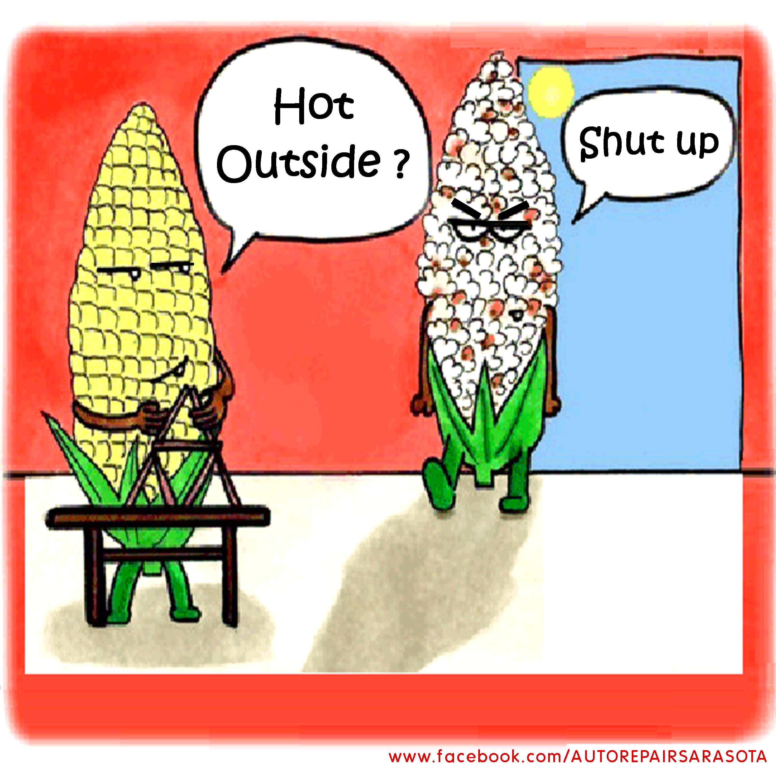 Hot summer popcorn funny hot outside sure is hot in for Its hot pics