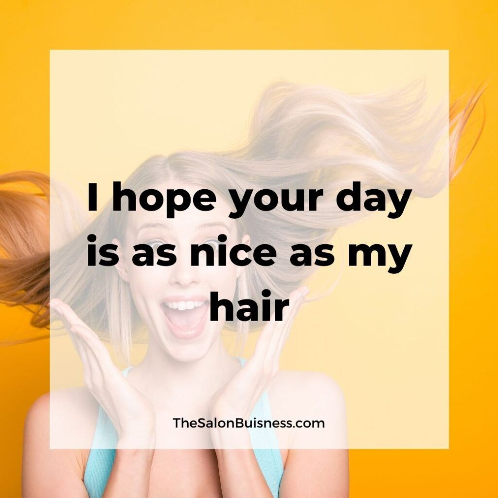 147 Best Hair Quotes Sayings For Instagram Captions Images Hair Quotes Hair Quotes Funny New Hair Quotes