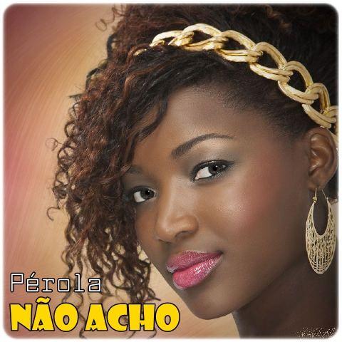 Pérola - Naõ Acho