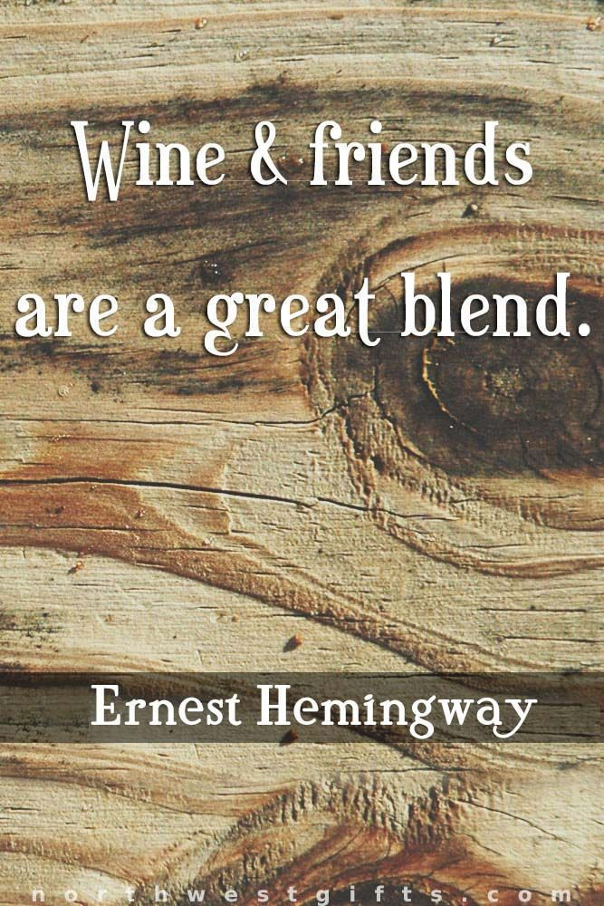 The 60 Most Classy Wine Quotes Of All Time Wine Bar Wine Quotes Unique Quote About Great Friends And Wine