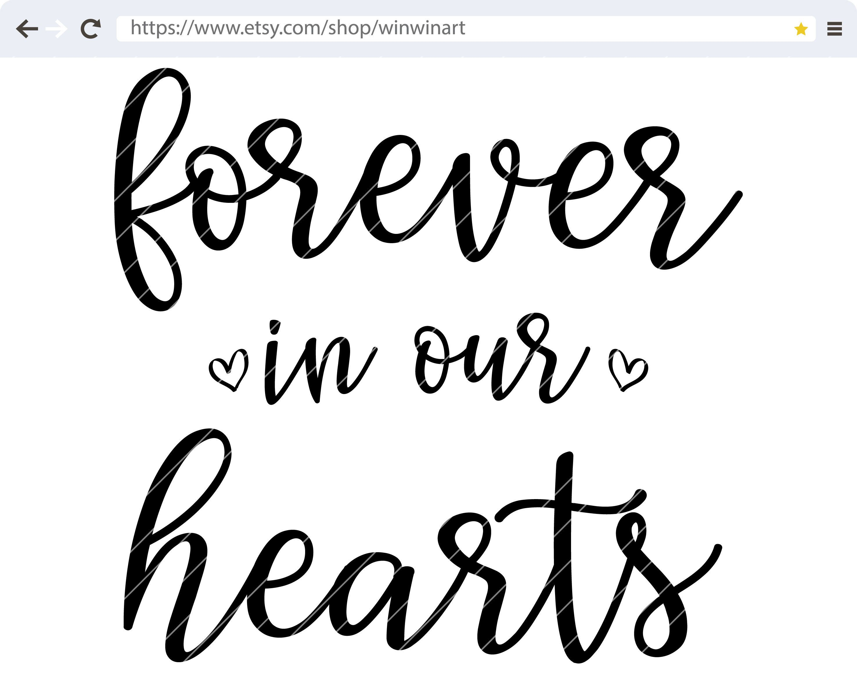 Memorial SVG instant download In Loving Memory Of commercial use vector clip art Forever In My Heart SVG Cut File