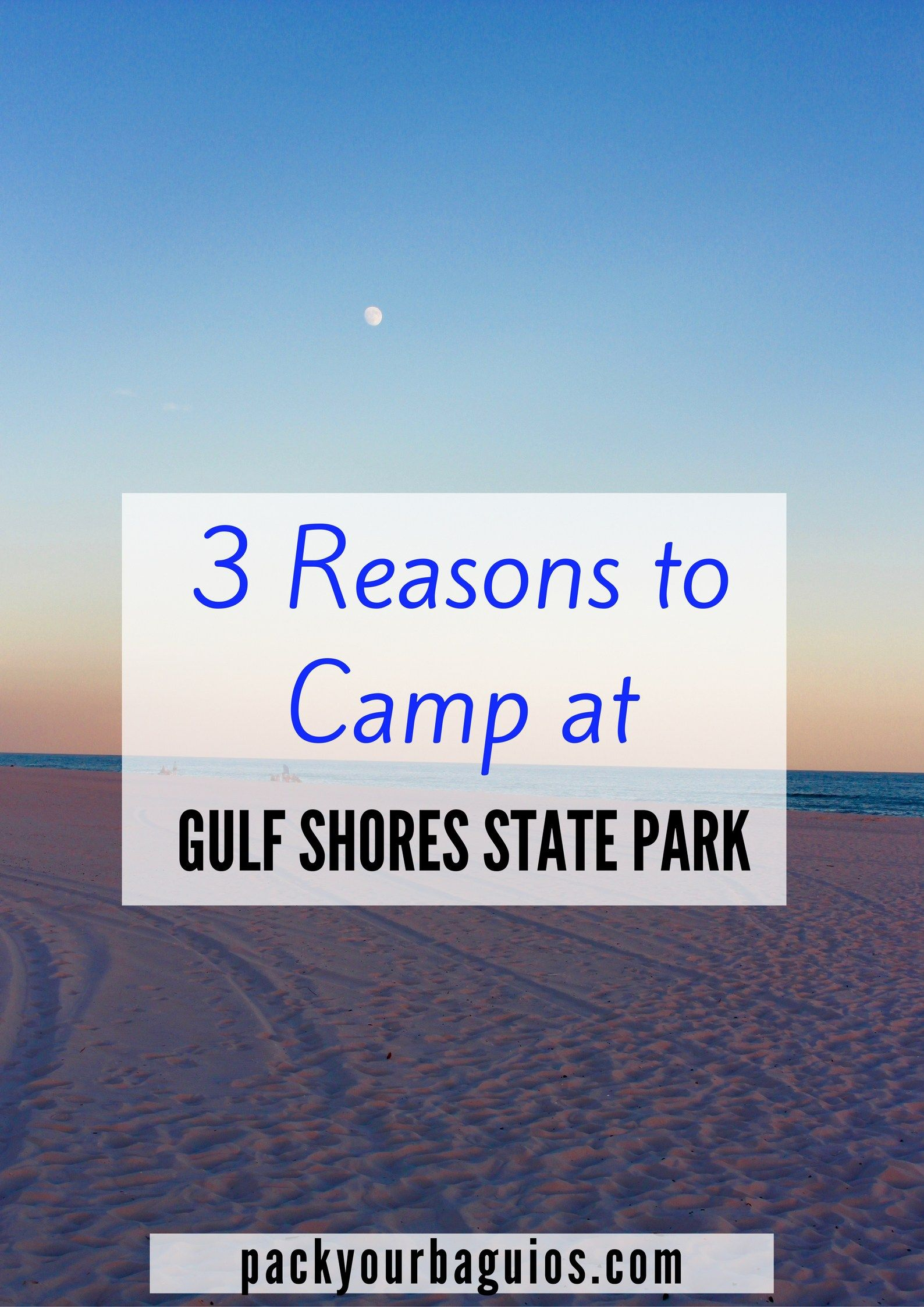 3 Reasons to Camp at Gulf Shores State Park   Camping   Gulf