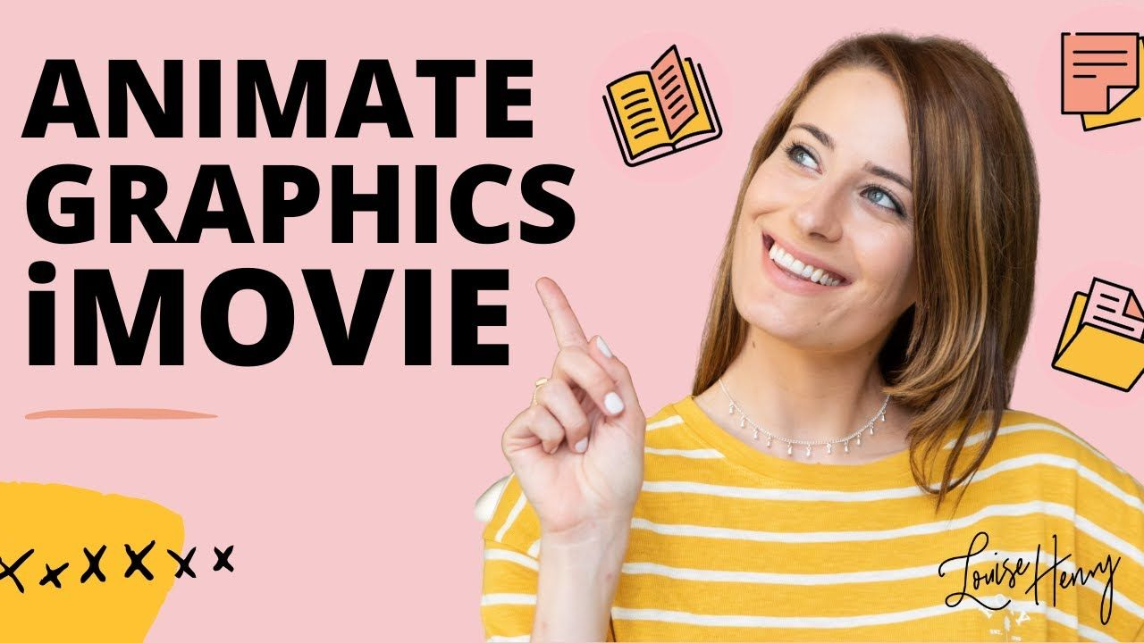 How to Animate Graphics in iMovie in 2020 How to do
