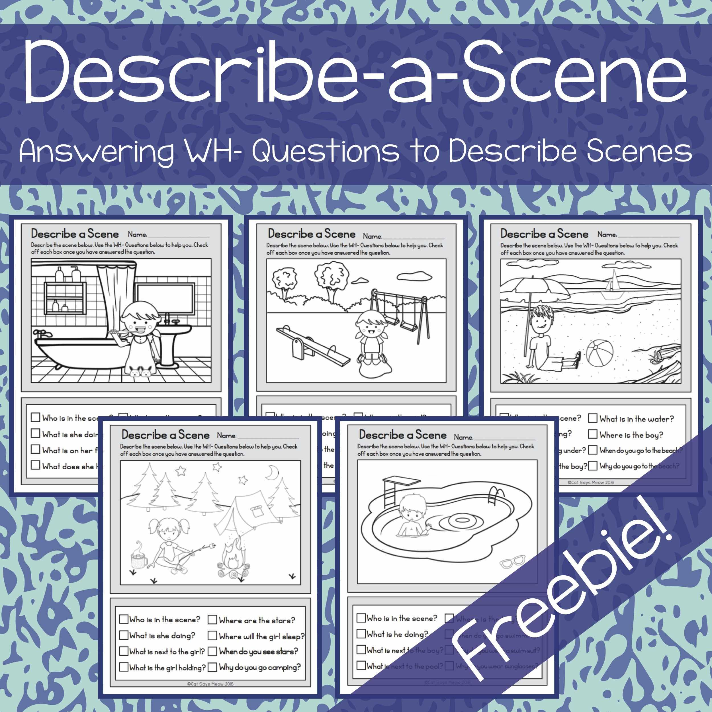 Wh- Questions: No Prep Freebie! Describe a Scene (Print and Go ...