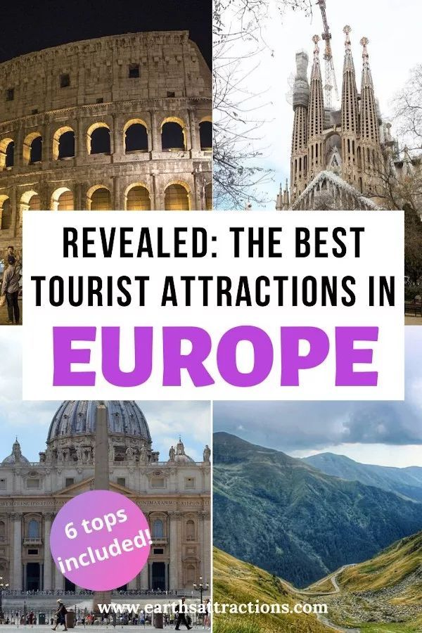 Revealed The Must Visit Tourist Attractions In Europe Earth S Attractions Travel Guides By Locals Travel Itineraries Travel Tips And More In 2020 Europe Travel Travel Europe Travel Destinations